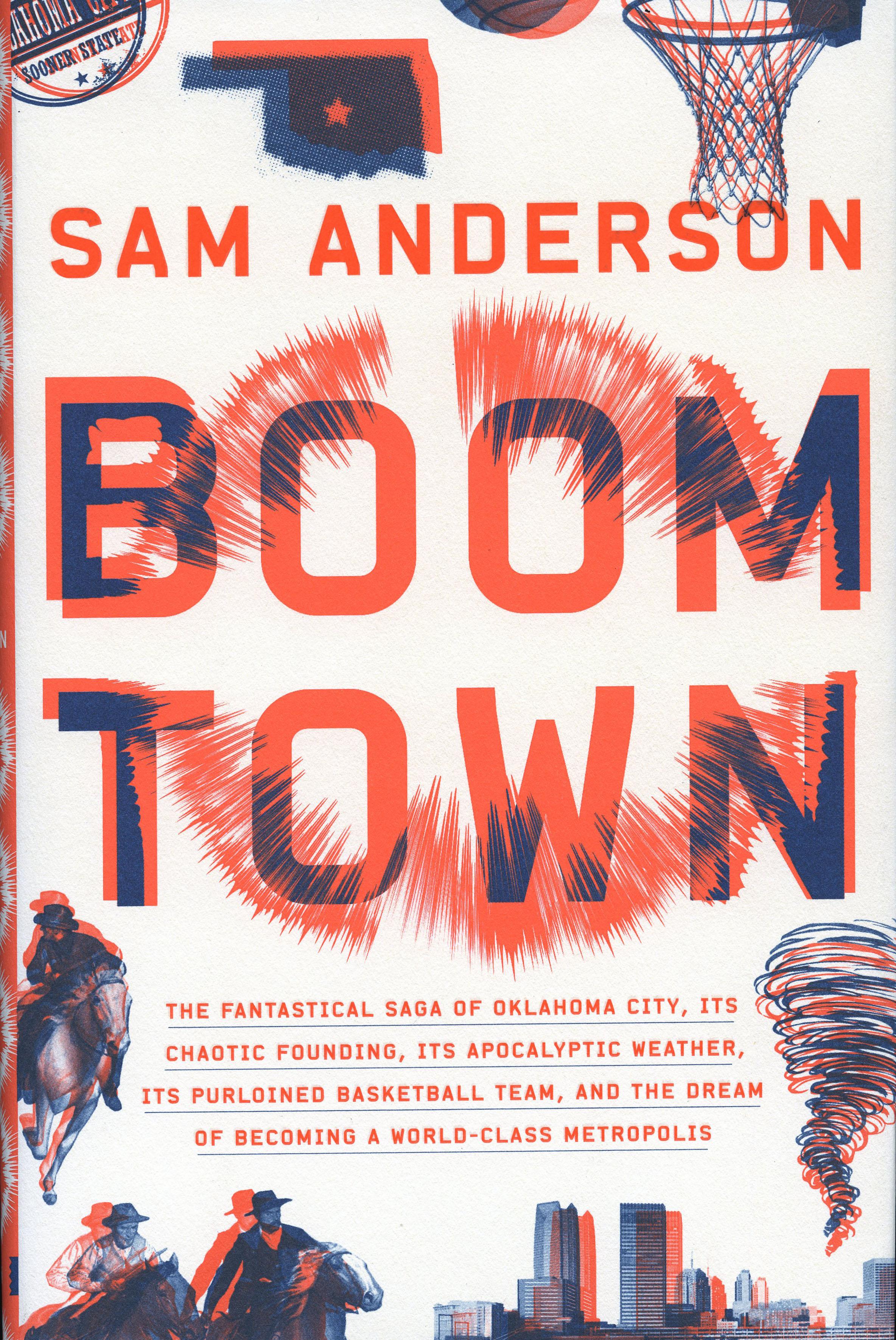 Boom Town,SAM ANDERSON
