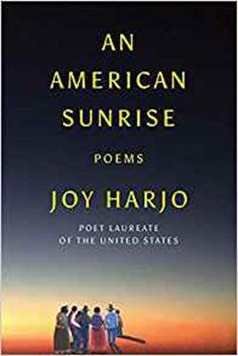 An American Sunrise: Poems,JOY HARJO